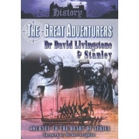 The Great Adventurers Dr David Livingstone and Stanley